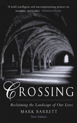 Crossing: Reclaiming the Landscape of Our Lives, 2nd Edition: Reclaiming the Landscape of Our Lives, 2nd Edition