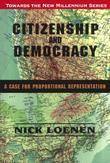 Citizenship and Democracy: A Case for Proportional Representation