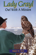 Lady Grayl: Owl With a Mission