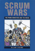 Scrum Wars: The Prime Ministers and the Media