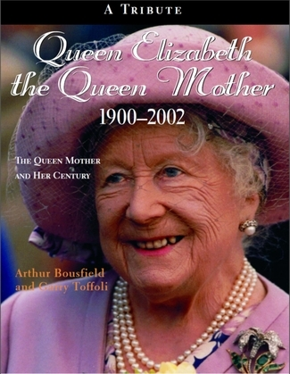 Queen Elizabeth The Queen Mother 1900-2002: The Queen Mother and Her Century