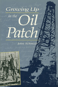 Growing Up in the Oil Patch