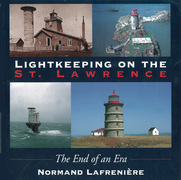 Lightkeeping on the St. Lawrence: The end of an era