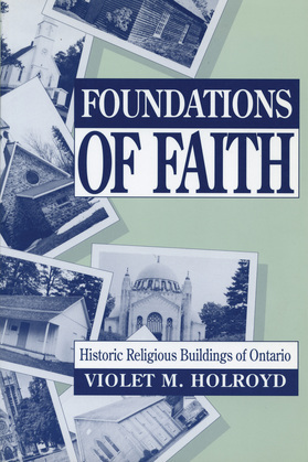 Foundations of Faith: Historic Religious Buildings of Ontario
