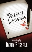 Deadly Lessons: A Winston Patrick Mystery