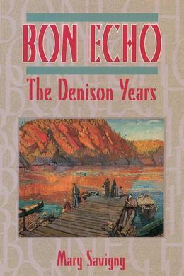 Bon Echo: The Denison Years