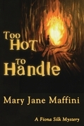 Too Hot to Handle: A Fiona Silk Mystery