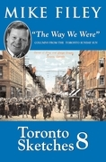 Toronto Sketches 8: The Way We Were