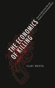The Economics of Killing