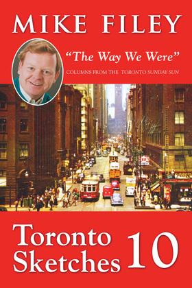 "Toronto Sketches 10: ""The Way We Were"""