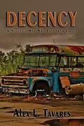 Decency: A Novel of Men Who Fell from Grace