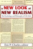 A New Look at New Realism: The Psychology and Philosophy of E. B. Holt