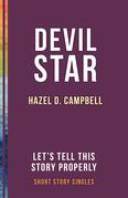 Devil Star: Let's Tell This Story Properly Short Story Singles