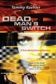 Dead Man's Switch: A Kate Reilly Mystery