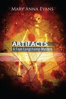 Artifacts: A Faye Longchamp Mystery