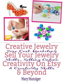Creative Jewelry: Sell Your Jewelry Creativity On Etsy & Beyond