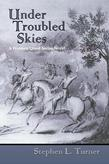 Under Troubled Skies: A Western Quest Series Novel