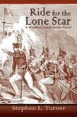 Ride for the Lone Star: A Western Quest Series Novel