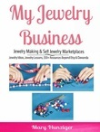Jewelry Business: Jewelry Making & Sell Jewelry Marketplaces