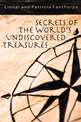 Secrets of the World's Undiscovered Treasures