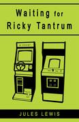 Waiting for Ricky Tantrum