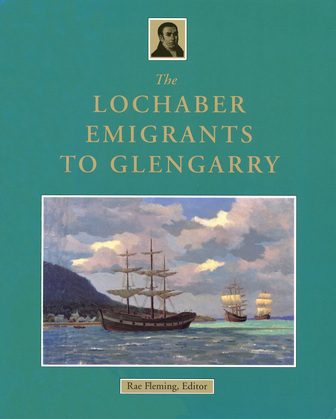 The Lochaber Emigrants to Glengarry