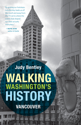 Walking Washington's History: Vancouver