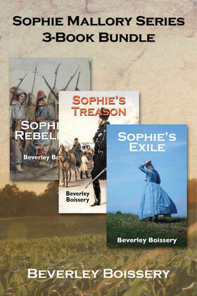 Sophie Mallory Series 3-Book Bundle: Sophie's Rebellion / Sophie's Treason / Sophie's Exile
