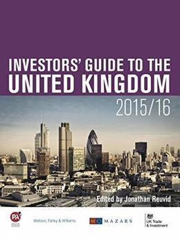 Operating a Business and Employment in the United Kingdom: Part Three of The Investors' Guide to the United Kingdom 2015/16