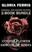 Cornwall and Redfern Mysteries 2-Book Bundle: Corpse Flower / A Shroud of Roses