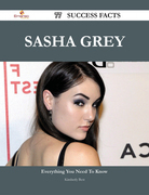 Sasha Grey 77 Success Facts - Everything you need to know about Sasha Grey