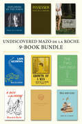 Undiscovered Mazo de la Roche 9-Book Bundle: Explorers of the Dawn / Possession / Delight / and 6 more