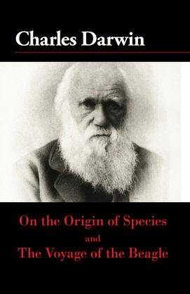 On the Origin of the Species and The Voyage of the Beagle