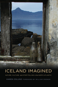 Iceland Imagined: Nature, Culture, and Storytelling in the North Atlantic