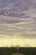 Open Spaces: Voices from the Northwest