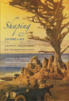 Shaping the Shoreline: Fisheries and Tourism on the Monterey Coast