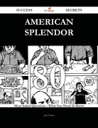 American Splendor 80 Success Secrets - 80 Most Asked Questions On American Splendor - What You Need To Know