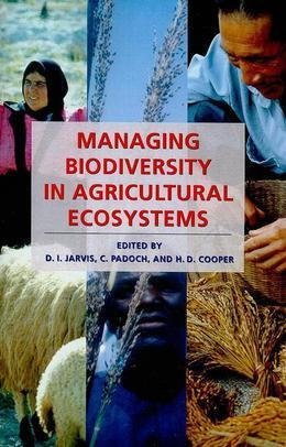 Managing Biodiversity in Agricultural Ecosystems