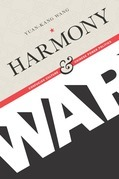 Harmony and War: Confucian Culture and Chinese Power Politics