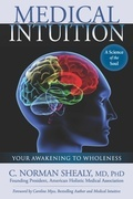 Medical Intuition: Your Awakening to Wholeness