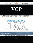 VCP 183 Success Secrets - 183 Most Asked Questions On VCP - What You Need To Know