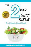 2 Day Diet: Ultimate Cheat Sheet (With Diet Diary & Workout Planner)