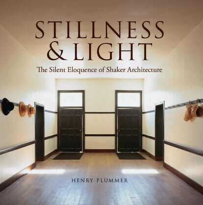 Stillness and Light: The Silent Eloquence of Shaker Architecture