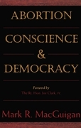 Abortion, Conscience and Democracy