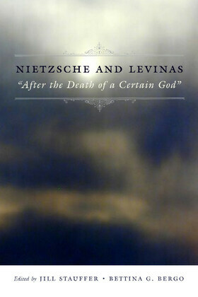"""Nietzsche and Levinas: """"After the Death of a Certain God"""""""