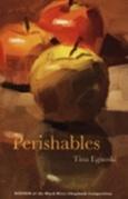 Perishables