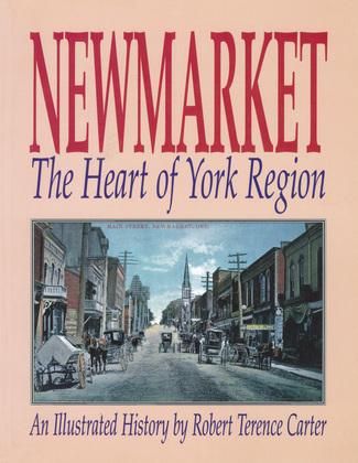 Newmarket: The Heart of York Region