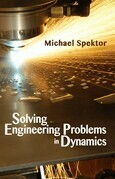 Solving Engineering Problems in Dynamics