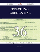 Teaching credential 36 Success Secrets - 36 Most Asked Questions On Teaching credential - What You Need To Know