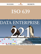 ISO 639 221 Success Secrets - 221 Most Asked Questions On ISO 639 - What You Need To Know